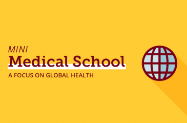 Mini Medical School: A Focus on Global Health Banner